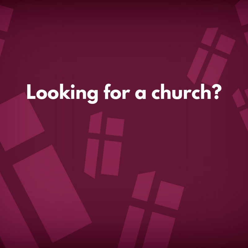 Looking for a church?