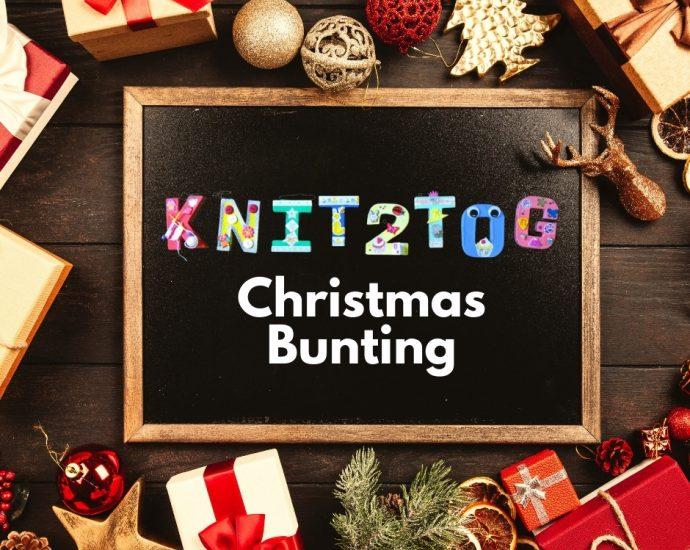 Knit2Tog Christmas Bunting